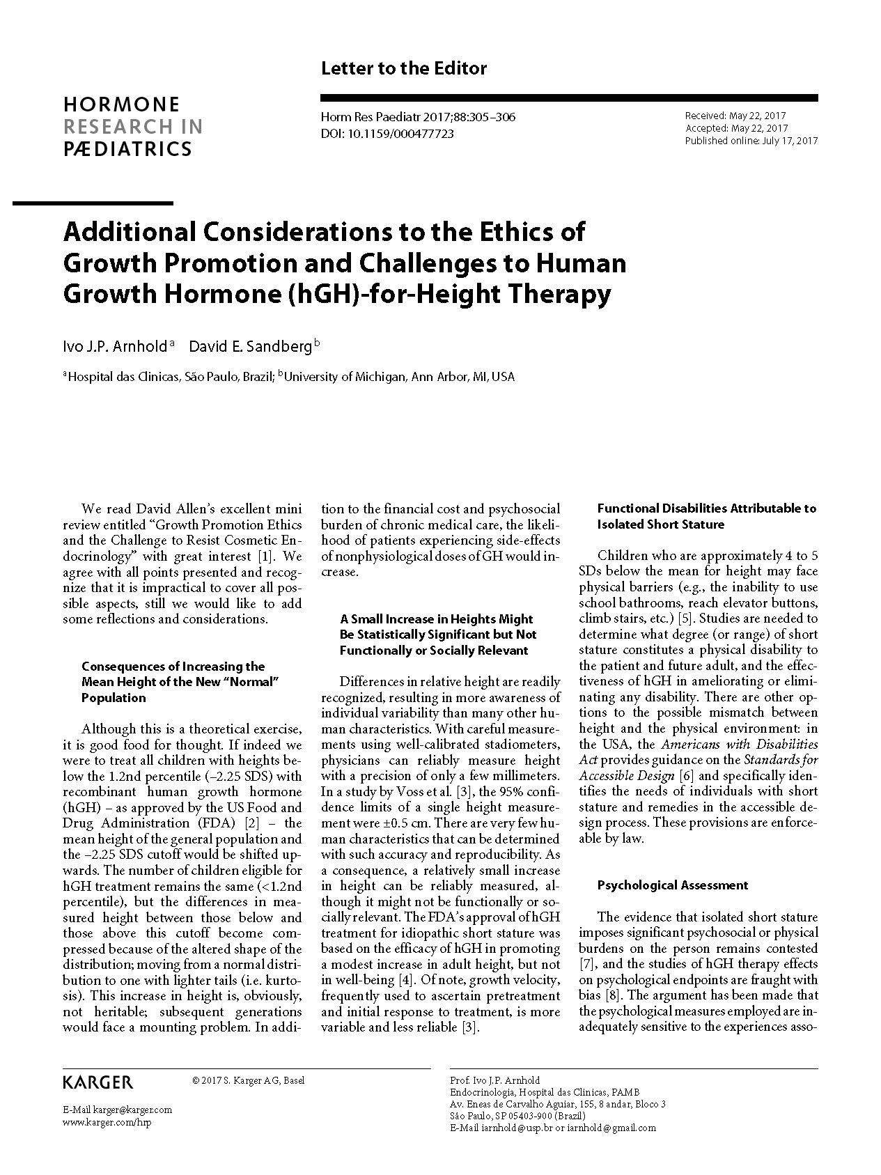 Additional Considerations to the Ethics of Growth Promotion and Challenges to Human Growth Hormone (hGH)-for-Height Therapy